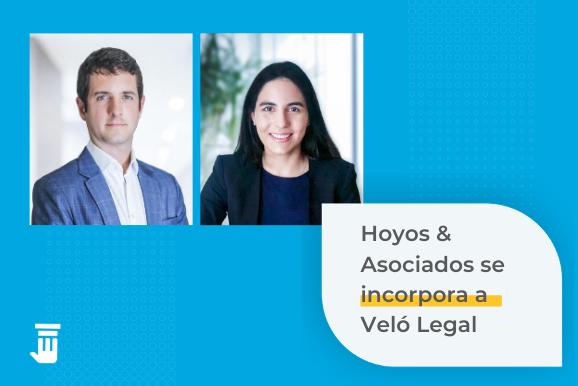 Hoyos & Asociados se incorpora a Veló Legal
