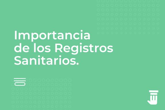 VELÓ - Importancia Registros Sanitarios